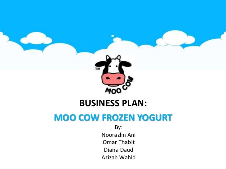 Business Plan For Moo Cow