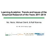 Learning Analytics: Trends and Issues of the Empirical Research of the Years 2011-2014