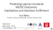 Predicting Learner-Centered MOOC Outcomes: Satisfaction and Intention-Fulfilment
