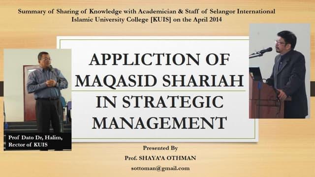 APPLICATION OF MAQASID AL SHARIAH IN STRATEGIC MANAGEMENT INCLUDING MAQASID AL SHARIAH INDEX