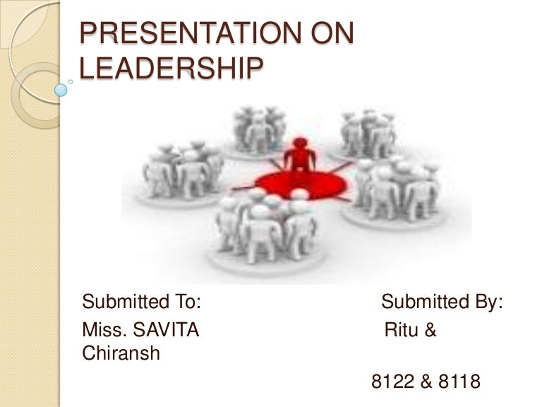 Presentation on leadership