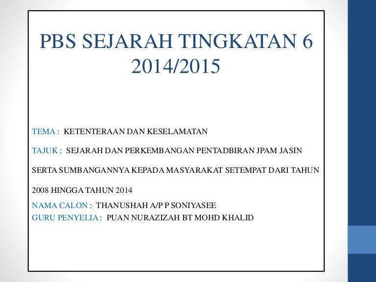 Contoh Presentation Pbs Sejarah Tingkatan 6 Penggal 2 2015 Kerja Ku