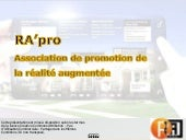 Présentation RA'pro : Association de promotion de la Réalité Augmentée