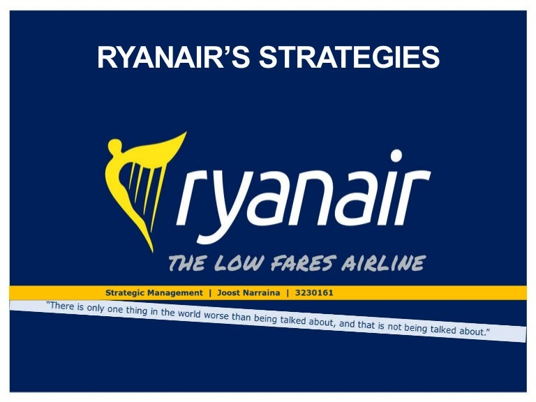 marketing essays ryanair airlines Read this full essay on ryanair marketing strategy ryanair airlines low fare concept was conceived by three irish businessmen in 1984 who wanted to in 2012, the airline carried more than 79 million passengers ryanair has demonstrated consistent growth and profit with the exception of 1991 and.