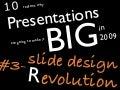 Slide Design Wishlist - 10 reasons why Presentations are going to make it big in 2009