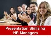 Presentation skills for hr managers ppt slides