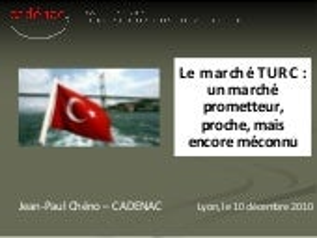 Presentation_Marché TURC_déc.2010_1°partie