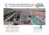 How should the sustainability of the location of dry ports be measured?