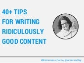 40+ Tips for Writing Ridiculously Good Content