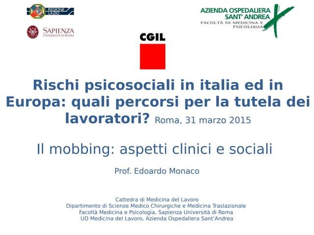 Rischi psicosociali in Italia ed in Europa: quali percorsi per la tutela dei lavoratori?
