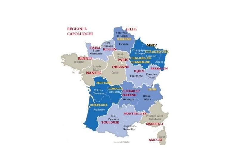 Regioni Della Francia Cartina.Francia Regioni E Capoluoghi