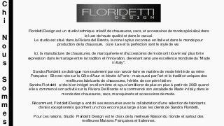 Présentation Studio FloridettI: Chaussure, Sacs, Cintures et Accessoires de mode - Design - Management & Production - Made in Italy