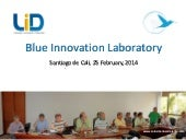 Blue Innovation Laboratory - Feb. 25, 2014
