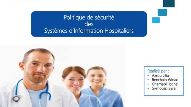 Politique de sécurité des systèmes d'information hospitaliers