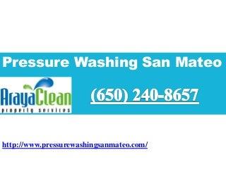 Pressure washing san mateo