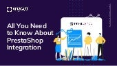 All You Need to Know About PrestaShop Integration