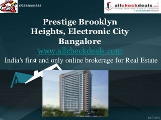 Prestige Brooklyn Heights Bangalore - Call 09555666555