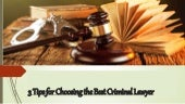 Preston Rezaee - 3 Tips for Choosing the Best Criminal Lawyer