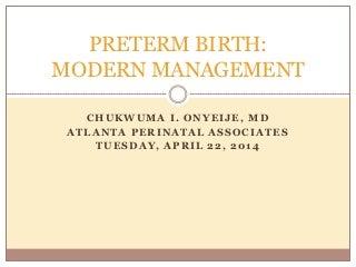 Preterm labor: Update 2014
