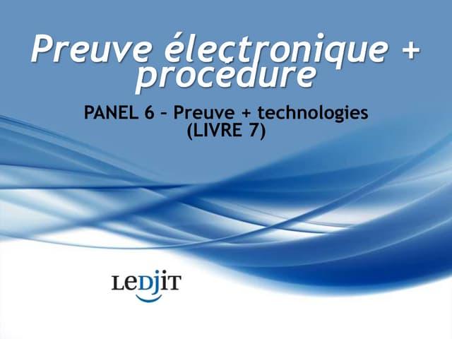 Preuve électronique + Procédure