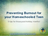 Preventing Burnout for Your Homeschooled Teen