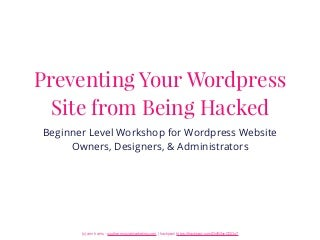 Preventing Your WordPress Website from Being Hacked