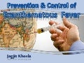 Prevention & control of  exanthematous  fever