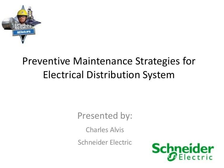 Preventive Maintenance Strategies for Power Distribution