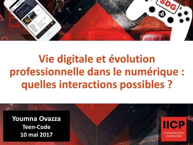 Vie digitale et évolution professionnelle dans le numérique : quelles interactions possibles ?