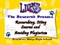 PRHS: Researching, Citing Sources, and Avoiding Plagiarism