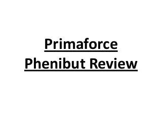 Primaforce phenibut review