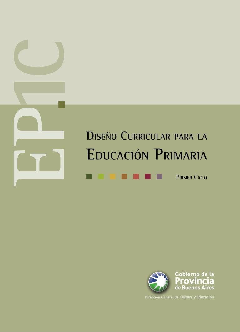 Diseño Curricular para la Educación Primaria (primer ciclo) de la Pro…