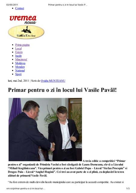 Primar pentru o zi în locul lui Vasile Pavãl
