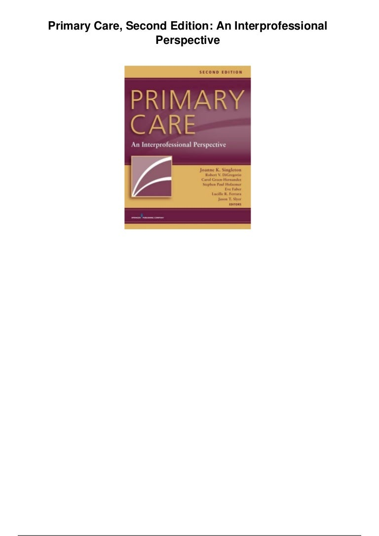 Primary care second edition an interprofessional ...