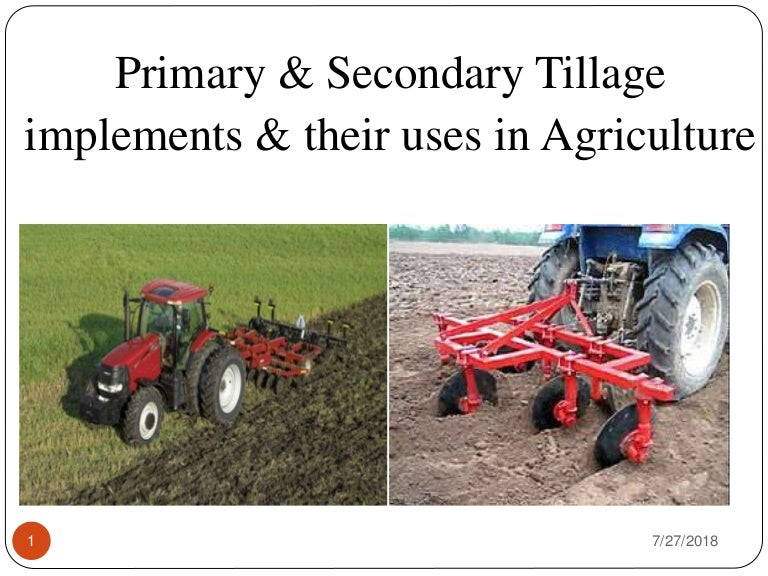 Primary & Secondary tillage Implements and their uses
