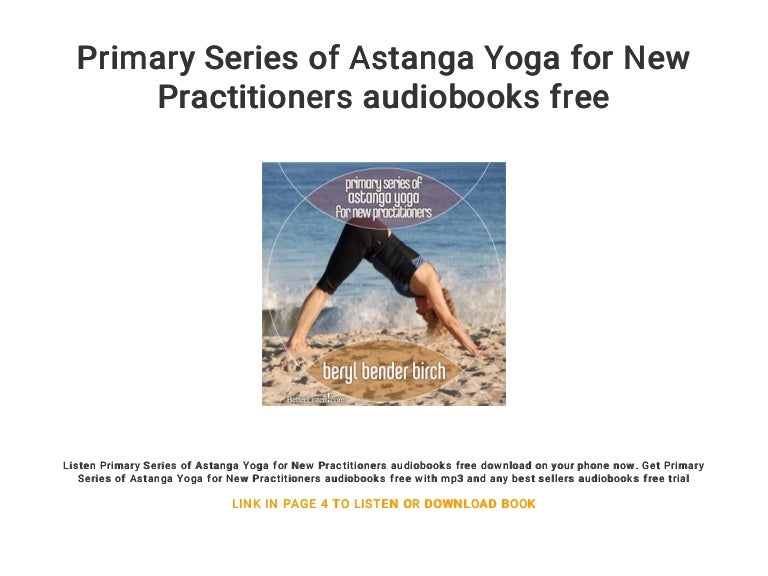 Primary Series Of Astanga Yoga For New Practitioners Audiobooks Free