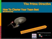 The Prime Directive. How To Charter Your Team Best (With LEGO Serious Play)