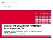 Primo at the University of Amsterdam - Technology vs. Real Life