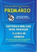 HISTÓRIAS BÍBLICAS PARA CRIANÇAS - O LIVRO DE GÊNESISDisponível em: www.portadesiao.blogspot.com