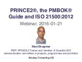 PRINCE2®, the PMBOK® Guide and ISO 21500:2012 - Webinar