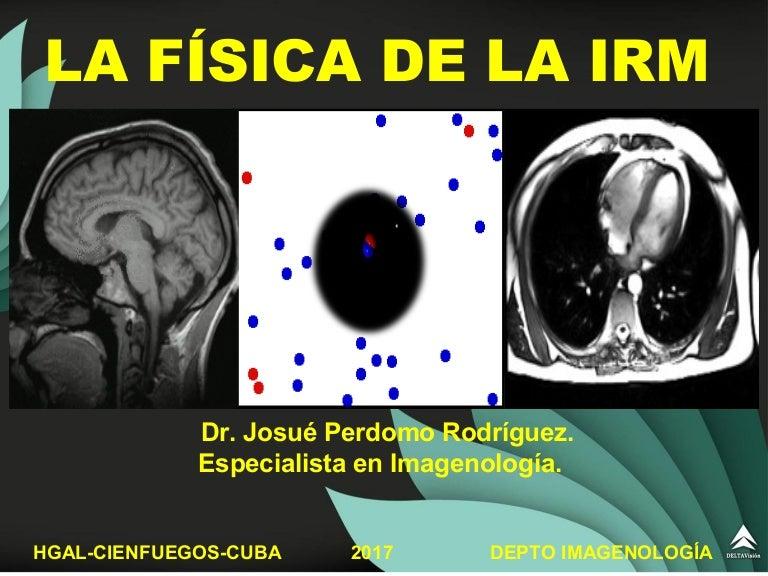 PDF) RESONANCIA MAGNETICA PRINCIPIOS FISICOS