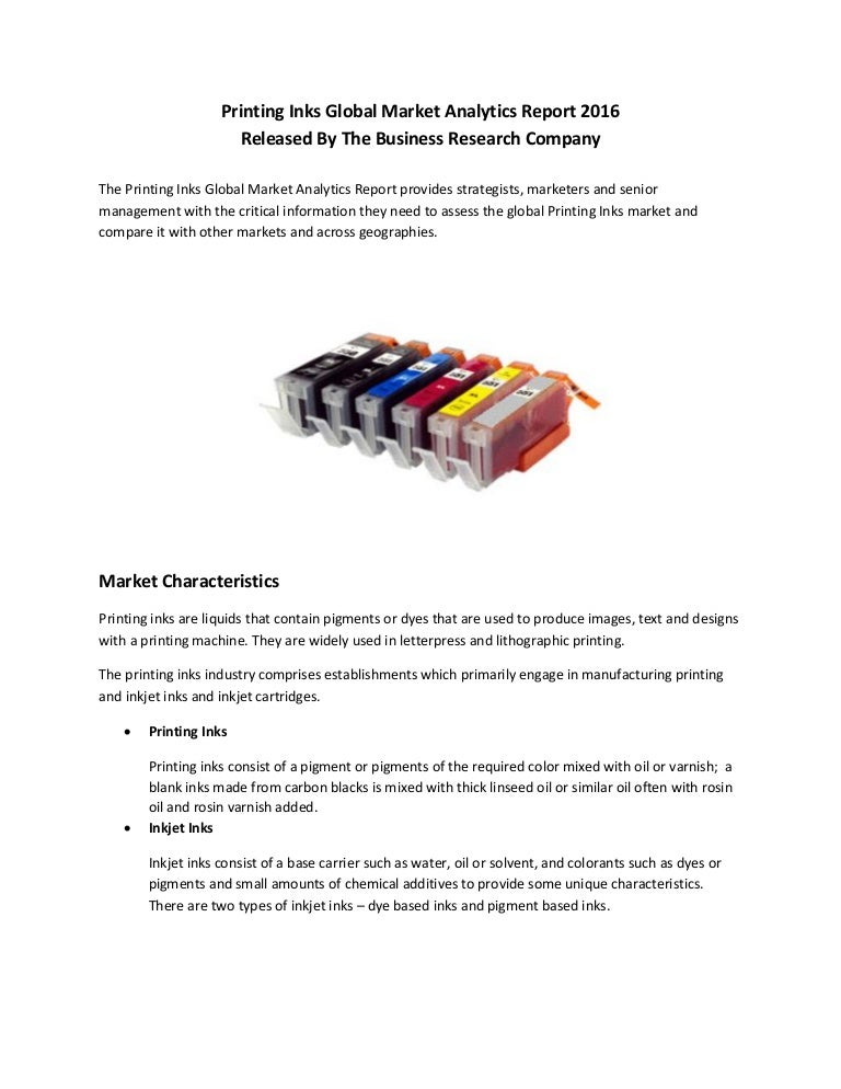 global market for printing ink a We offer market research, industry forecasts, and business analysis in the ink /printing as well as other vertical industries.