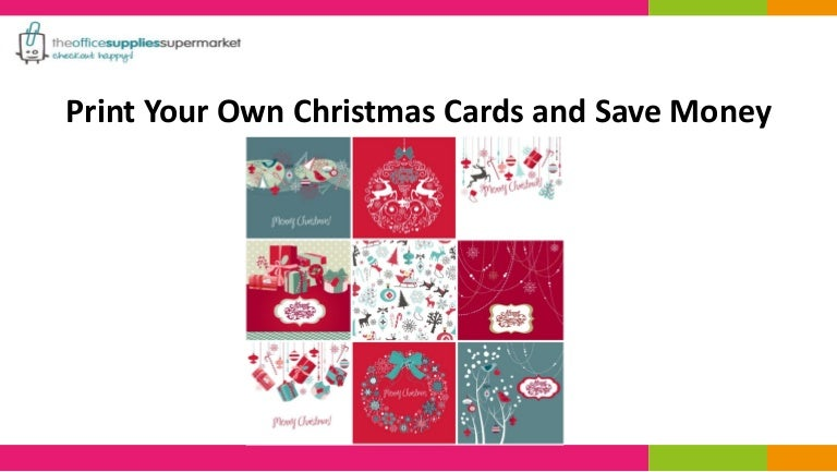Printing Your Own Christmas Cards.Print Your Own Christmas Cards And Save Money