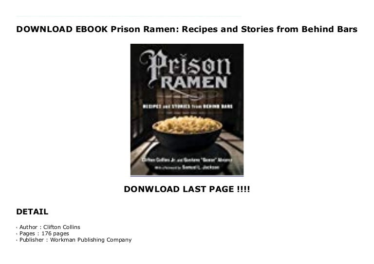 Download Ebook Prison Ramen Recipes And Stories From Behind Bars