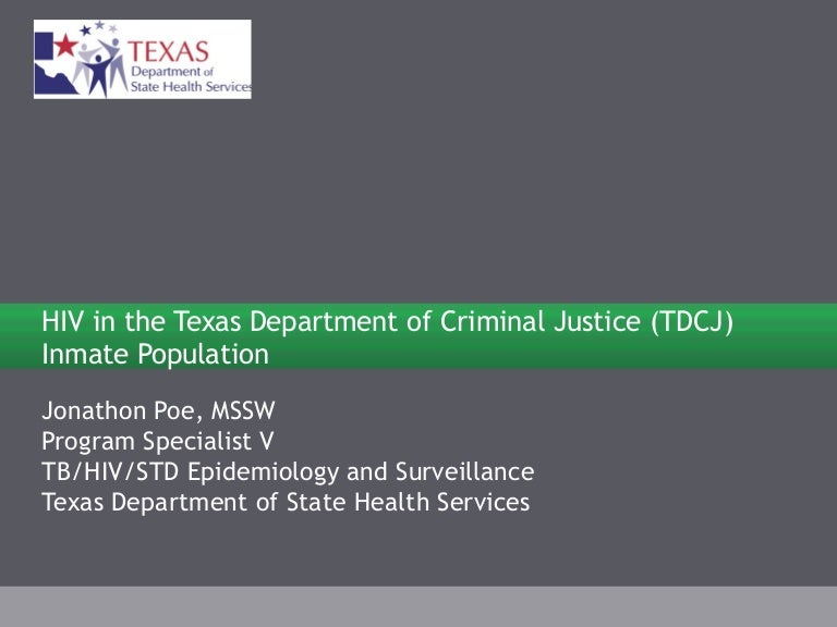 HIV in the Texas Department of Criminal Justice (TDCJ) Inmate Populat…