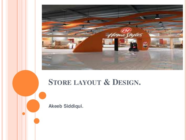 dissertation on impact of retail layout and design on retail business A lot of people underestimate the impact that attractive, full displays can have on customers i like that you mention using red and other colors to pique interest in the store because i think color palettes are overlooked in the business.