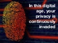 In this Digital age, your privacy is continuously invaded