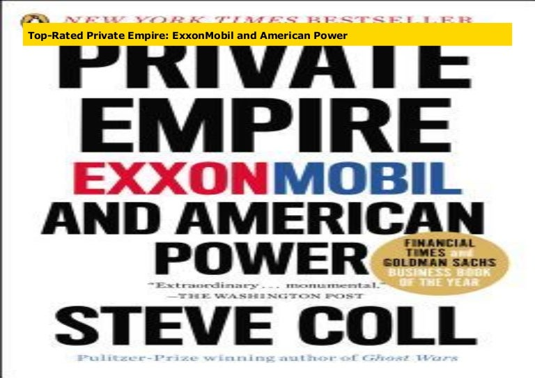 ExxonMobil and American Power Private Empire