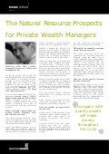 The Natural Resource Prospects for Private Wealth Managers: Interview with: Clive Landale, Managing Director, 90 West Asset Management Ltd - Private Wealth Management APAC Summit