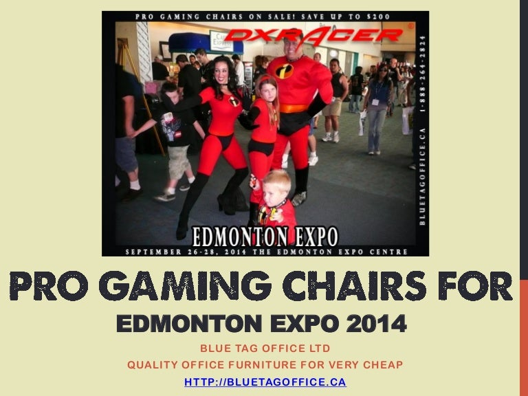 PRO Gaming Chairs For Edmonton Expo 2014 On SALE